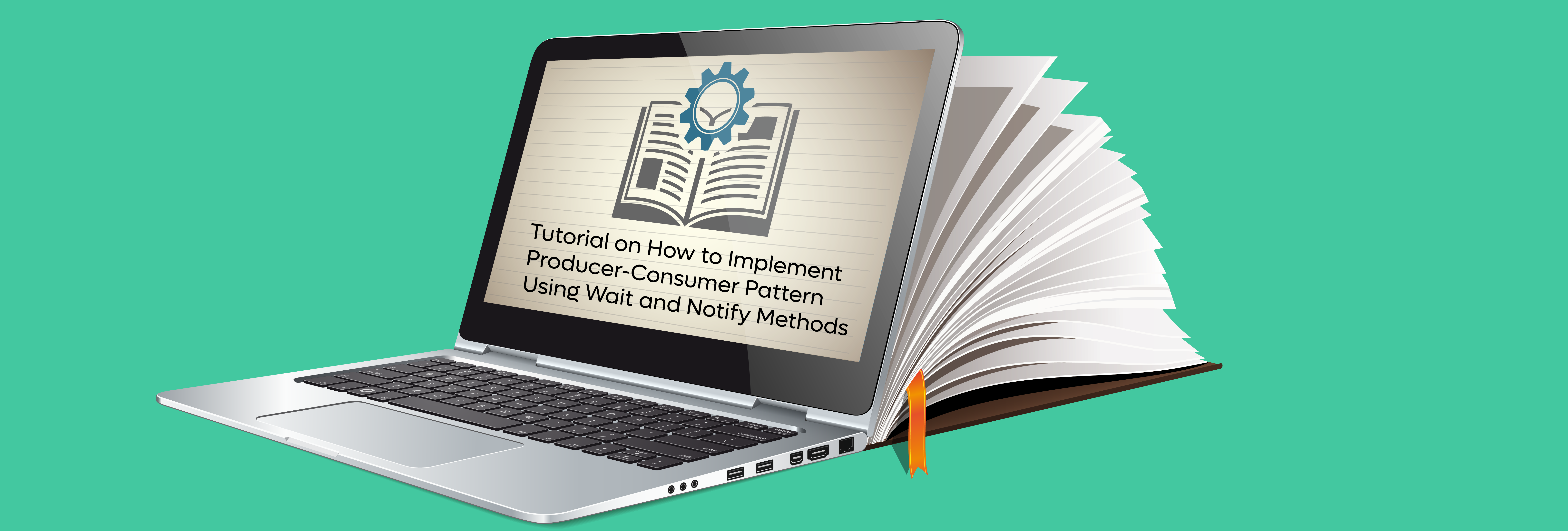 Tutorial on How to Implement Producer-Consumer Pattern Using Wait and Notify Methods